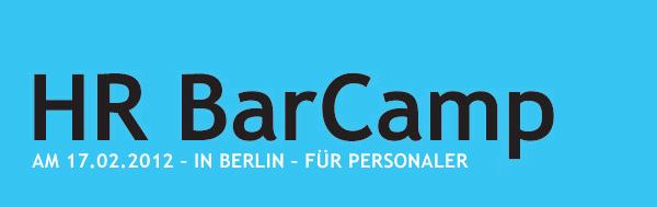 hr barcamp Das 1. HR Barcamp in Berlin (Rückblick)
