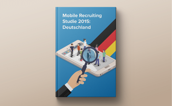 Mobile Recruiting Studie 2015: Deutschland