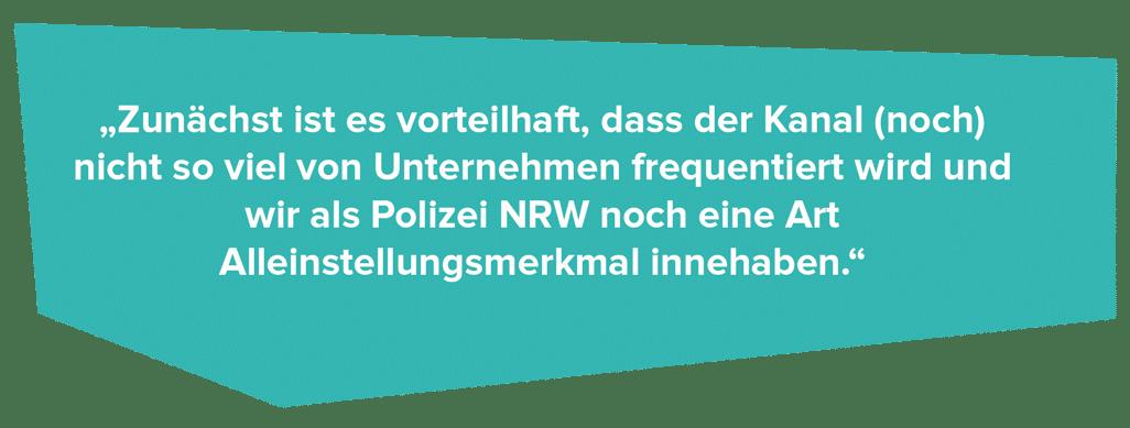 """Recruiting mit TikTok """"Zunächst ist es vorteilhaft, dass der Kanal (noch) nicht so viel von Unternehmen frequentiert wird und wir als Polizei NRW noch eine Art Alleinstellungsmerkmal innehaben."""""""